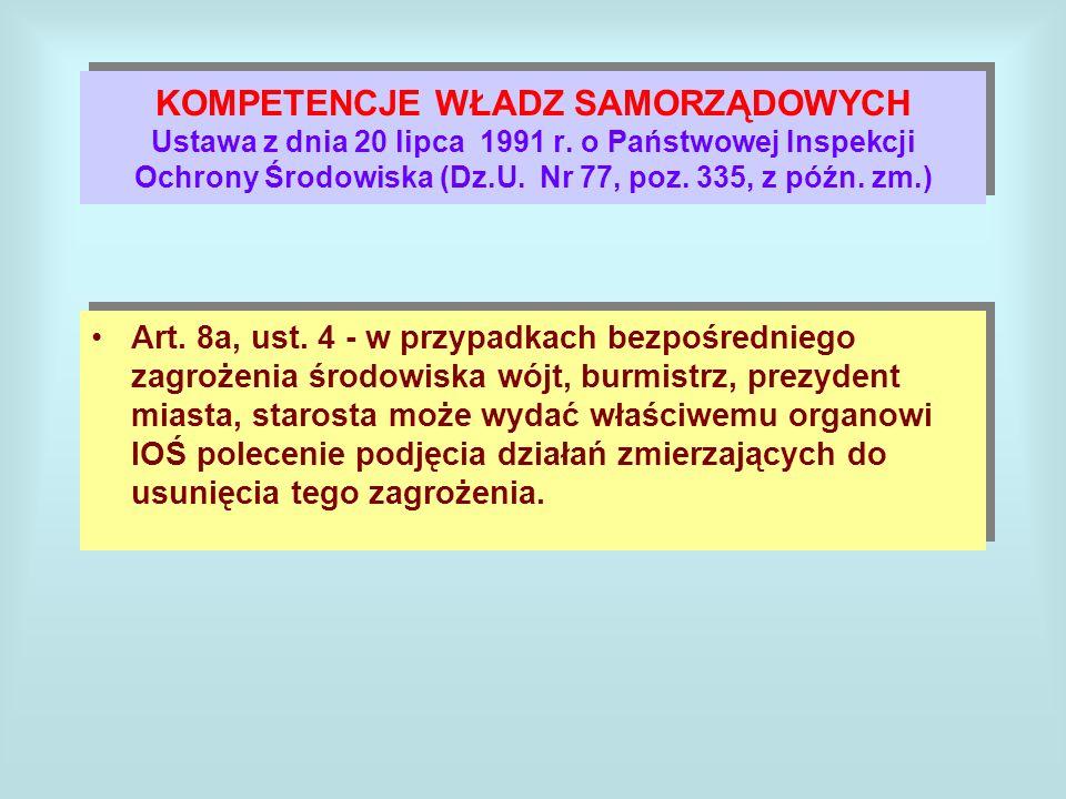 KOMPETENCJE WŁADZ SAMORZĄDOWYCH Ustawa z dnia 20 lipca 1991 r