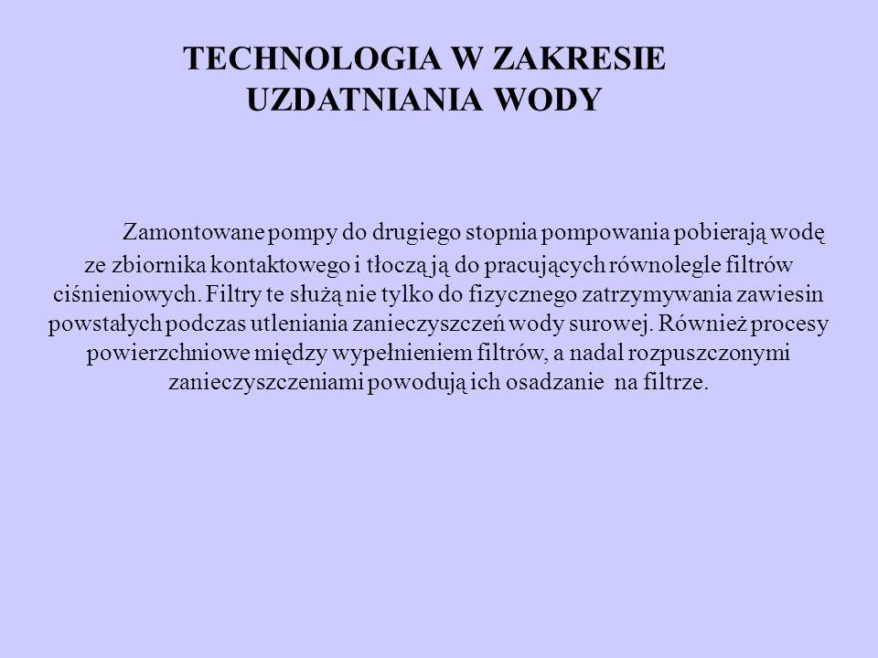 TECHNOLOGIA W ZAKRESIE UZDATNIANIA WODY