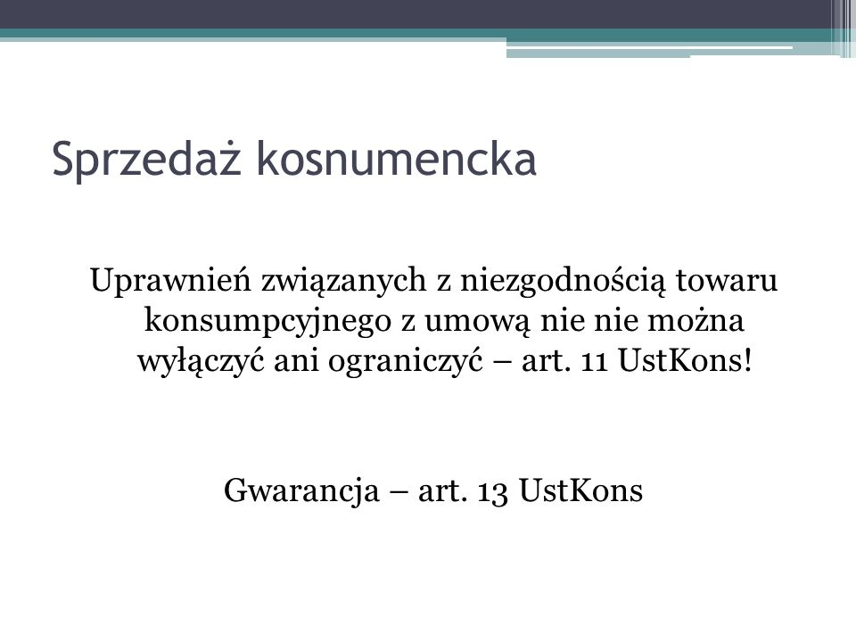Gwarancja – art. 13 UstKons