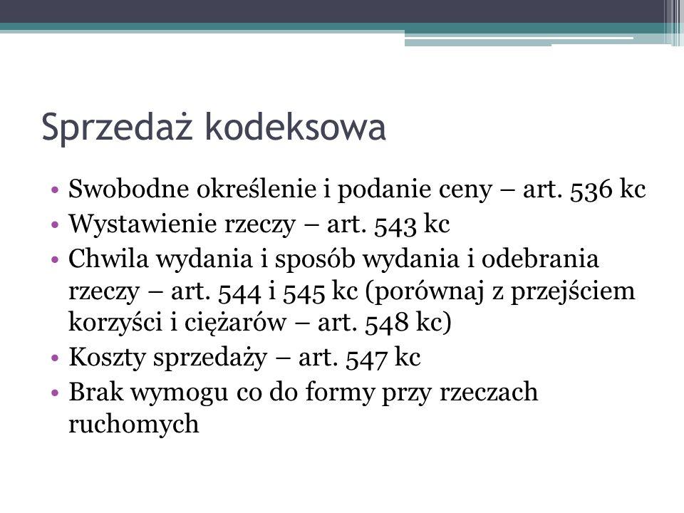 Sprzedaż kodeksowa Swobodne określenie i podanie ceny – art. 536 kc