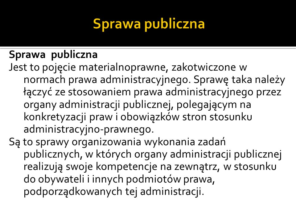 Sprawa publiczna Sprawa publiczna