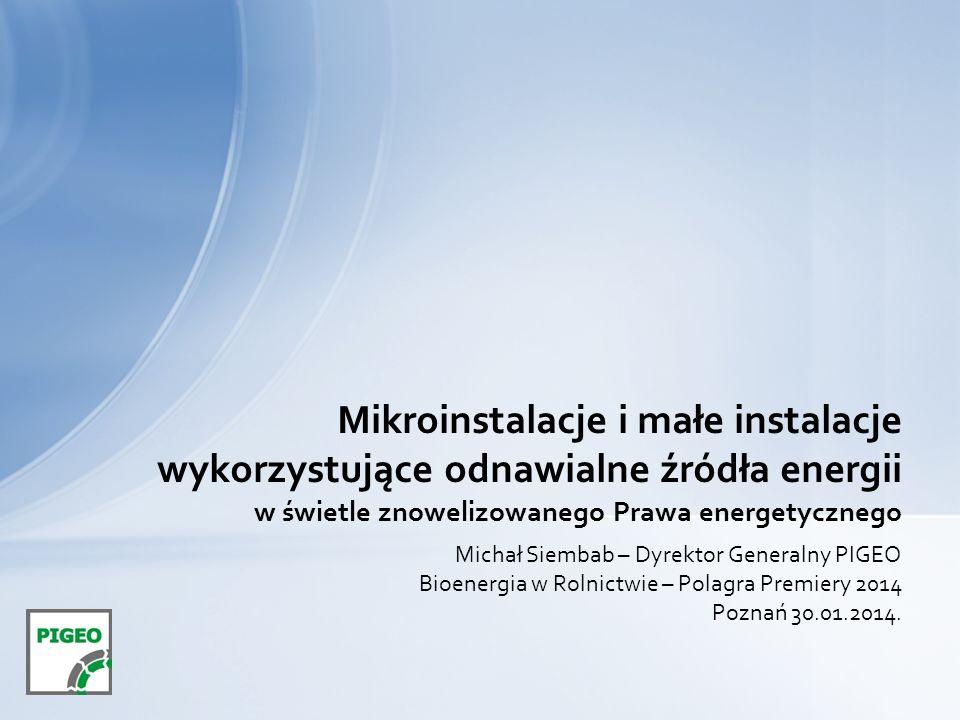 Mikroinstalacje i małe instalacje wykorzystujące odnawialne źródła energii w świetle znowelizowanego Prawa energetycznego
