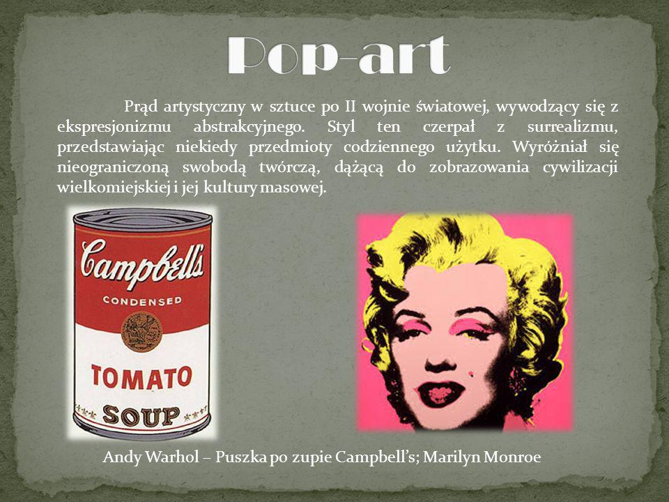 Andy Warhol – Puszka po zupie Campbell's; Marilyn Monroe