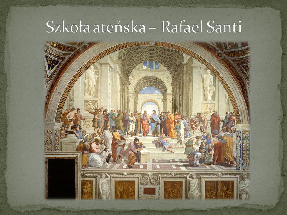 Szkoła ateńska – Rafael Santi