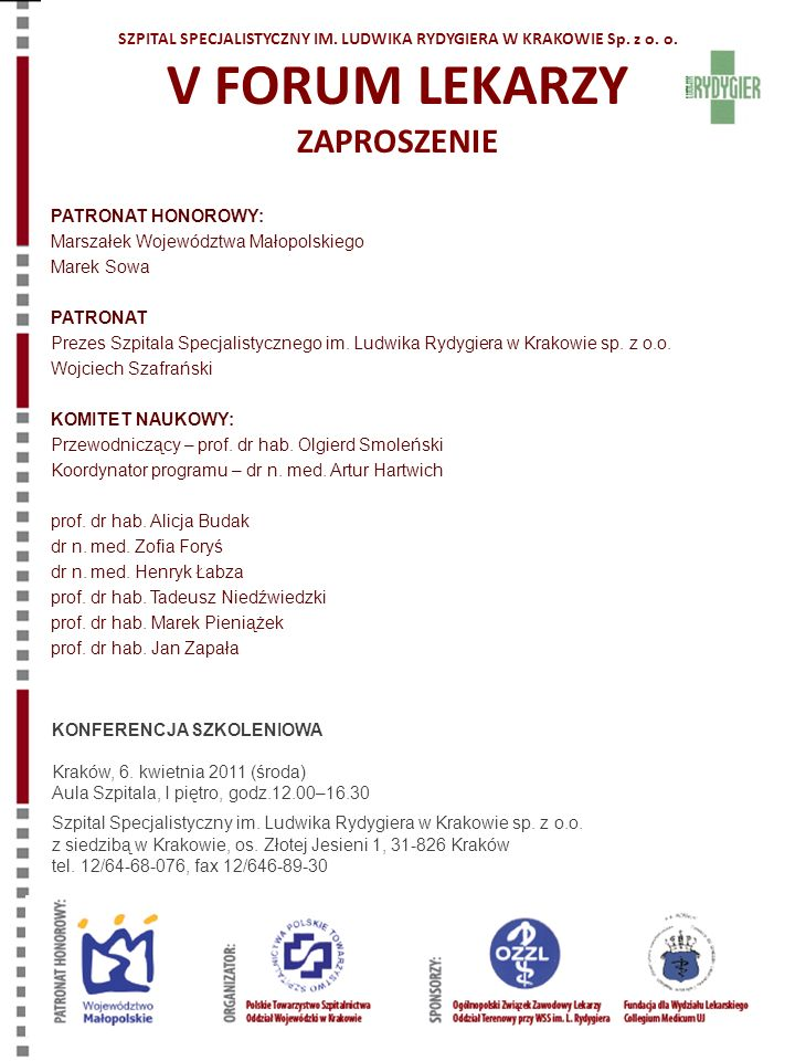 SZPITAL SPECJALISTYCZNY IM. LUDWIKA RYDYGIERA W KRAKOWIE Sp. z o. o