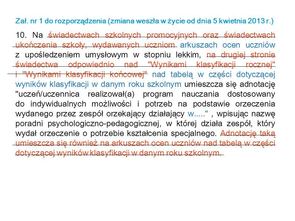 Zał. nr 1 do rozporządzenia (zmiana weszła w życie od dnia 5 kwietnia 2013 r.)