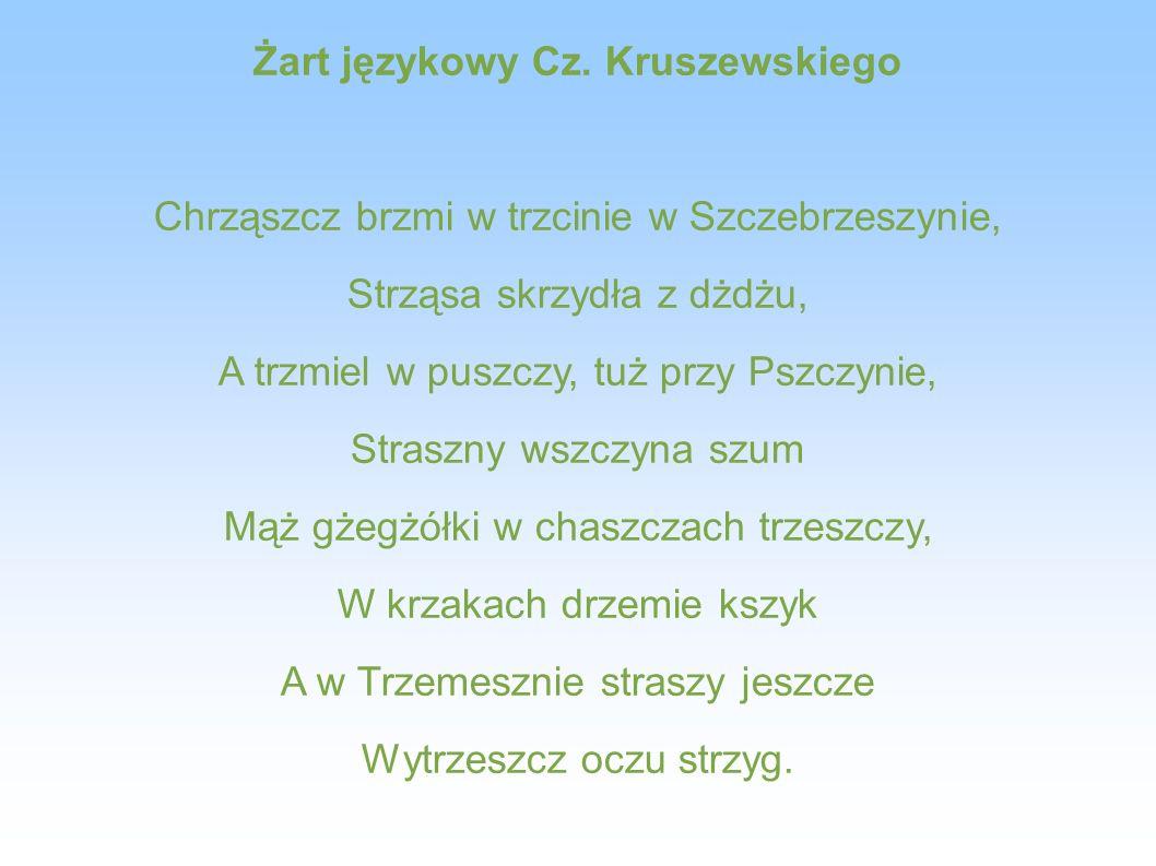 Żart językowy Cz. Kruszewskiego