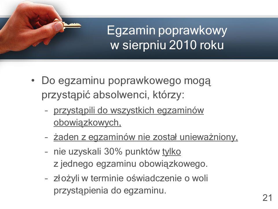 Egzamin poprawkowy w sierpniu 2010 roku