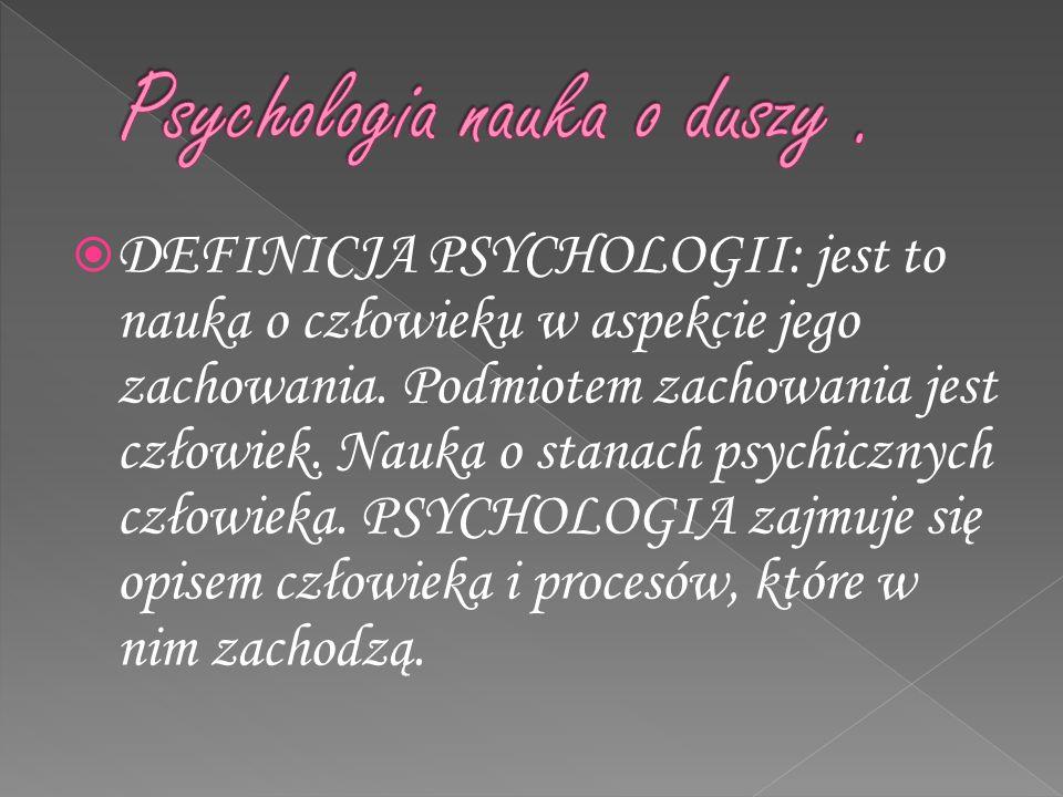 Psychologia nauka o duszy .