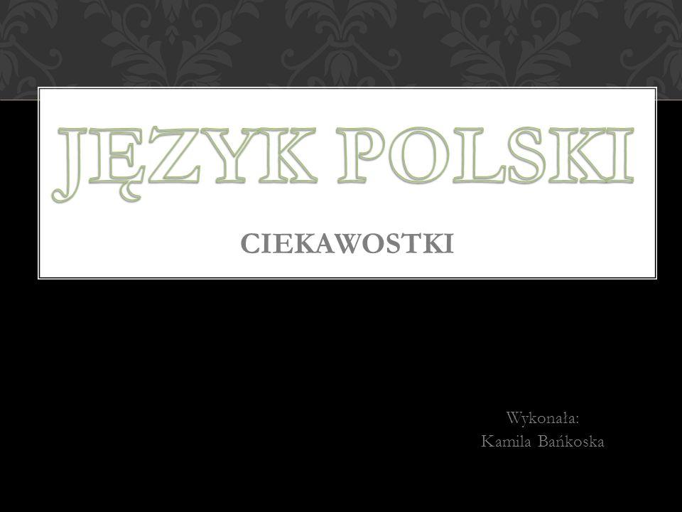 Język polski Ciekawostki