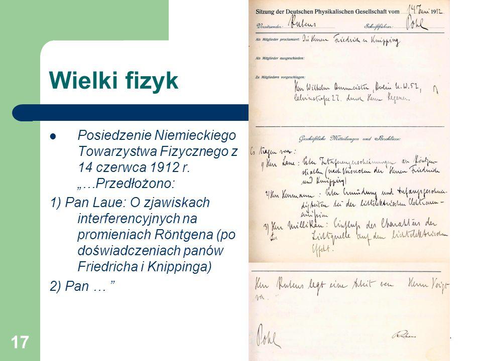 """Wielki fizyk Posiedzenie Niemieckiego Towarzystwa Fizycznego z 14 czerwca 1912 r. """"…Przedłożono:"""