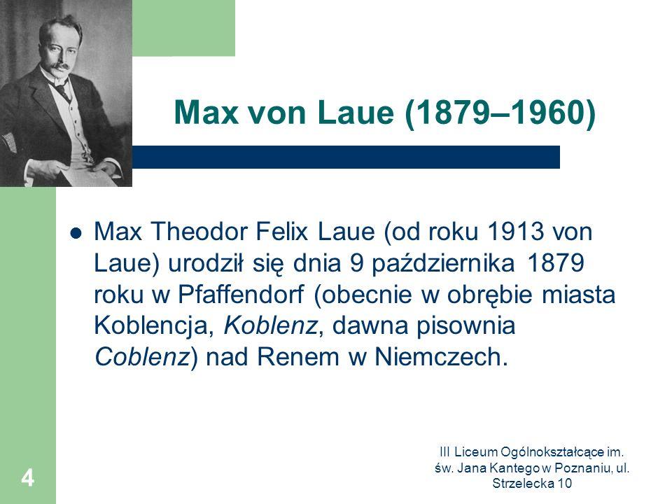 Max von Laue (1879–1960)