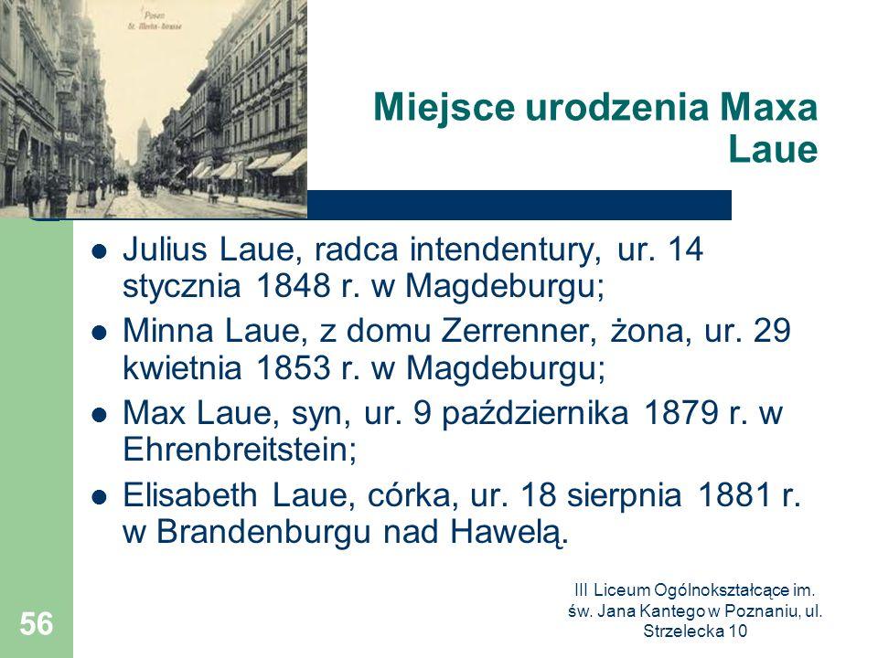 Miejsce urodzenia Maxa Laue