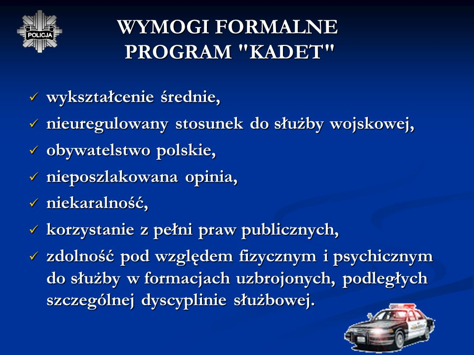 WYMOGI FORMALNE PROGRAM KADET