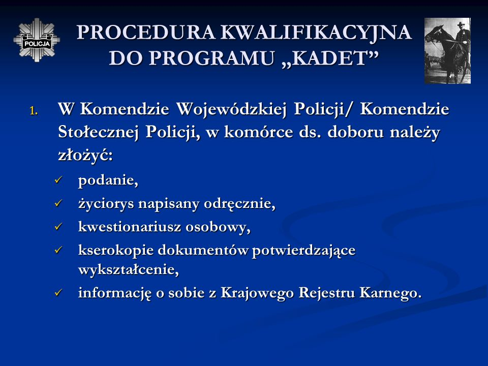 "PROCEDURA KWALIFIKACYJNA DO PROGRAMU ""KADET"