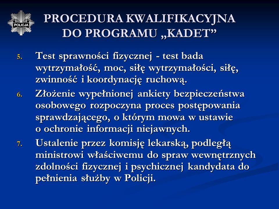 "PROCEDURA KWALIFIKACYJNA DO PROGRAMU ""KADET"