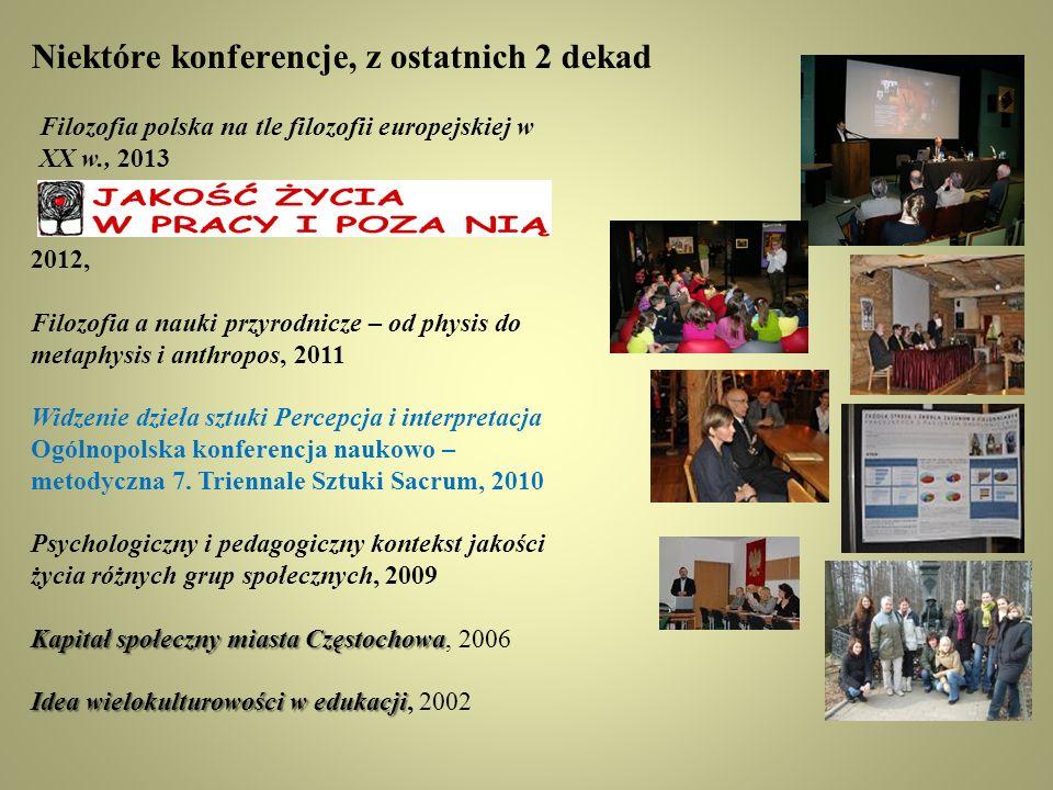 Niektóre konferencje, z ostatnich 2 dekad