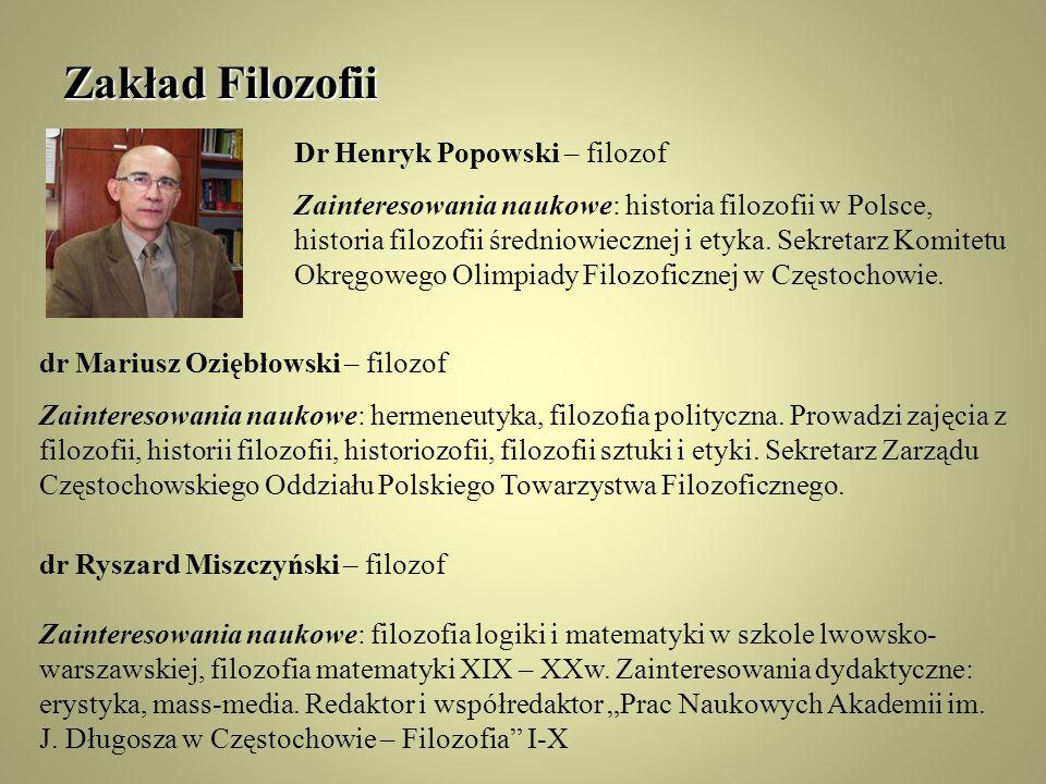 Zakład Filozofii Dr Henryk Popowski – filozof