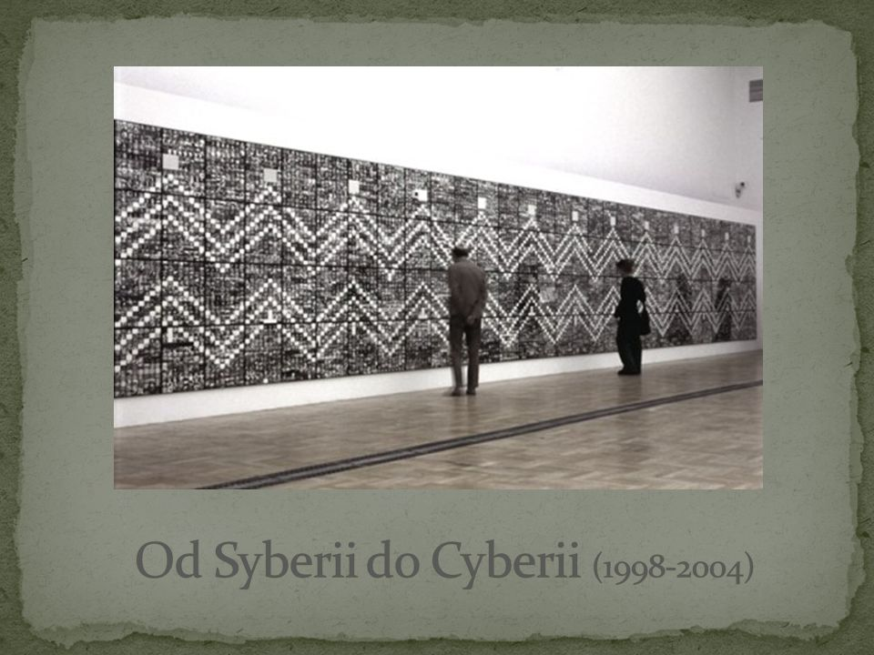 Od Syberii do Cyberii (1998-2004)