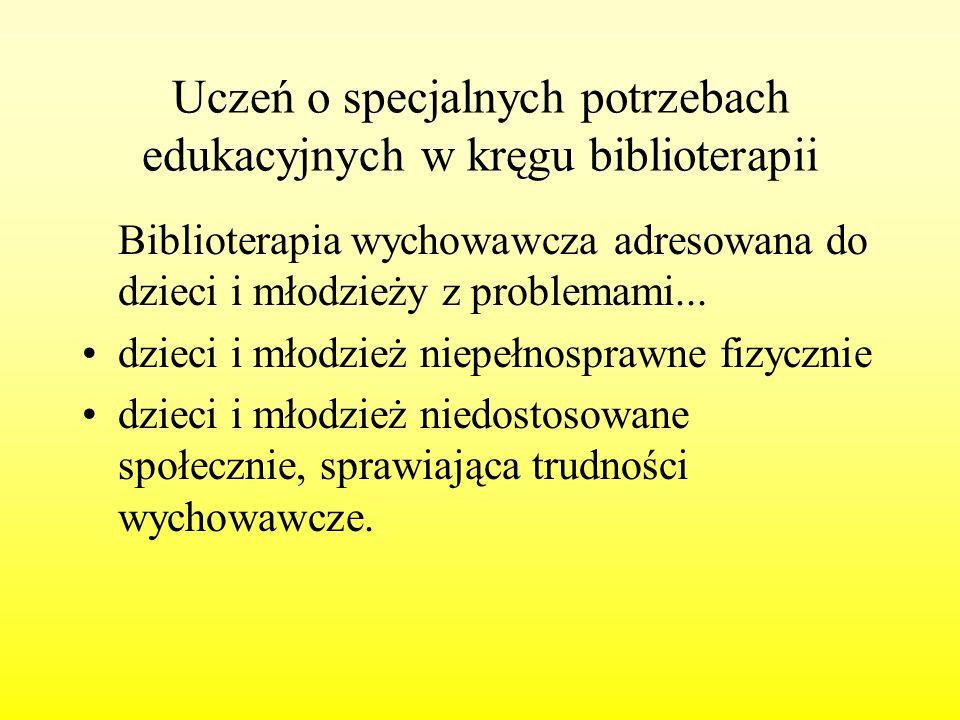 Uczeń o specjalnych potrzebach edukacyjnych w kręgu biblioterapii