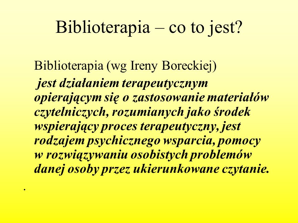 Biblioterapia – co to jest