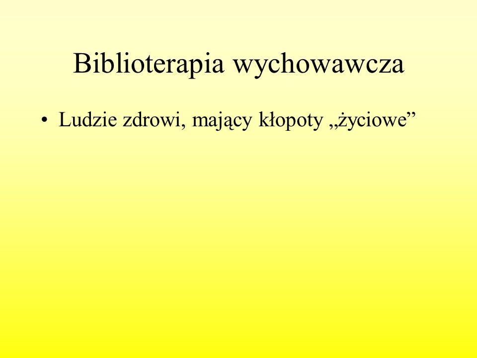 Biblioterapia wychowawcza