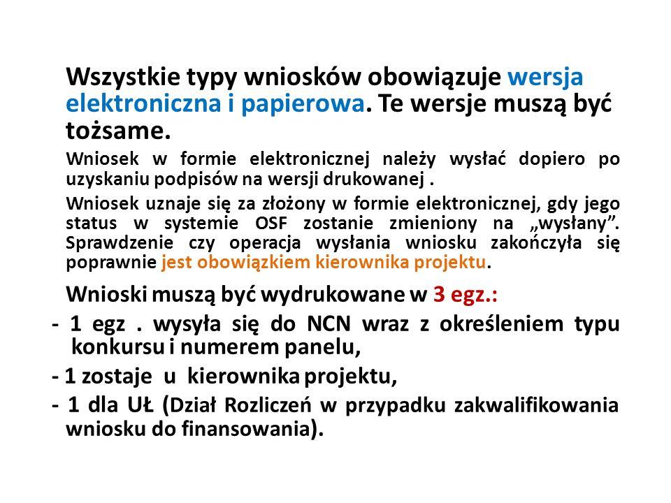 Wszystkie typy wniosków obowiązuje wersja elektroniczna i papierowa