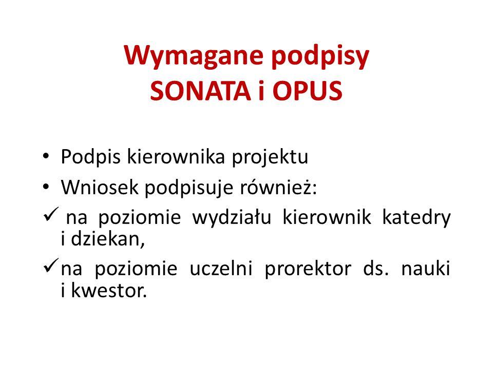 Wymagane podpisy SONATA i OPUS