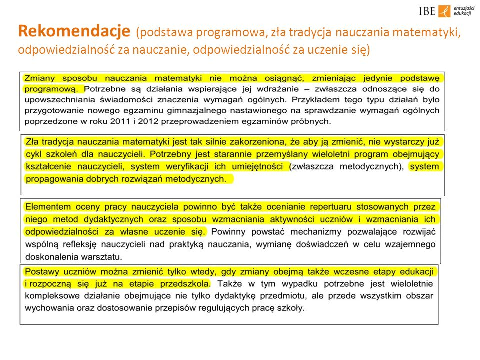 Rekomendacje (podstawa programowa, zła tradycja nauczania matematyki, odpowiedzialność za nauczanie, odpowiedzialność za uczenie się)