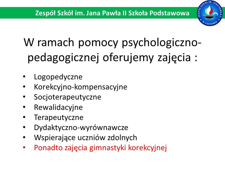W ramach pomocy psychologiczno-pedagogicznej oferujemy zajęcia :
