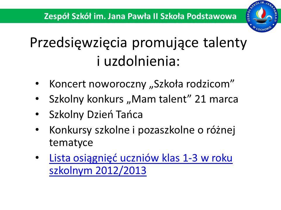 Przedsięwzięcia promujące talenty i uzdolnienia: