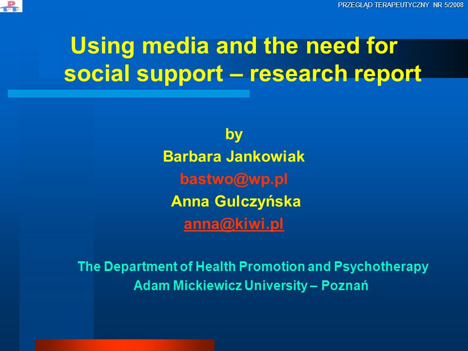 Using media and the need for social support – research report