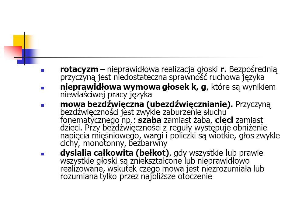 rotacyzm – nieprawidłowa realizacja głoski r