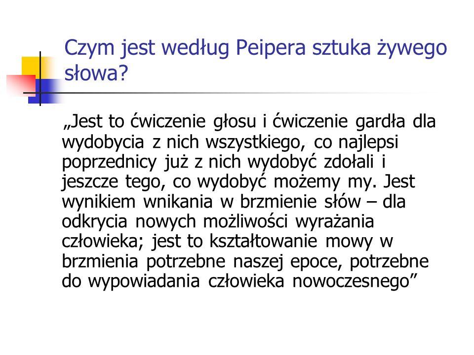 Czym jest według Peipera sztuka żywego słowa