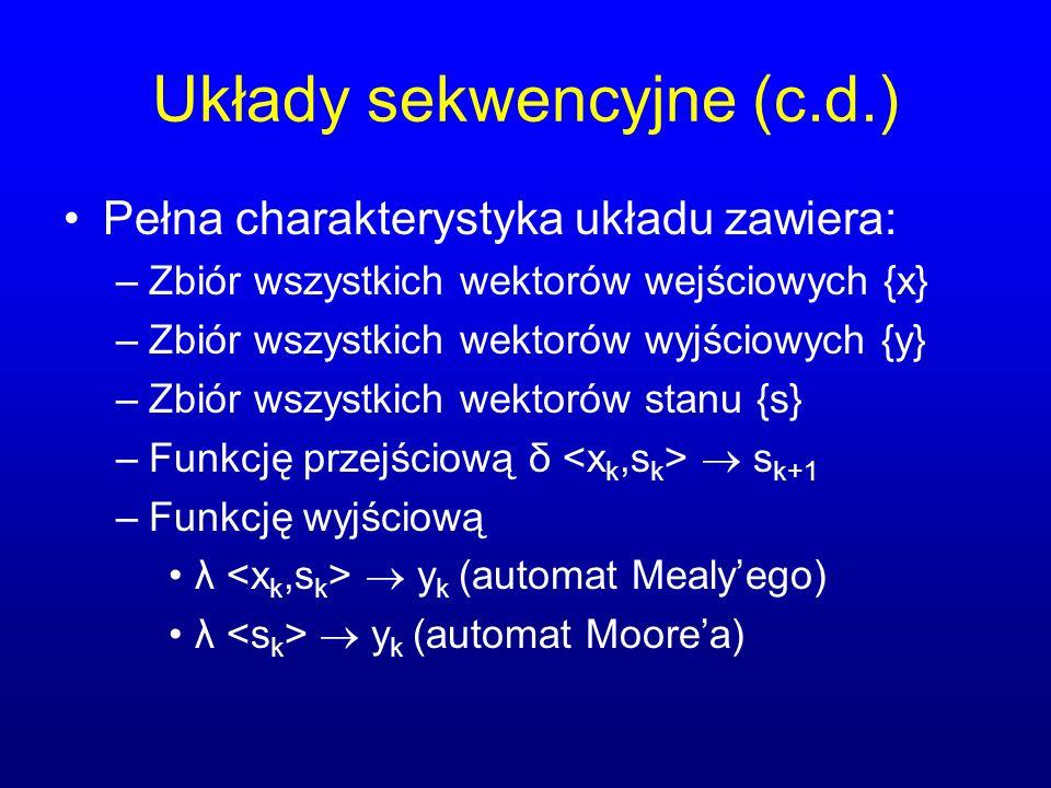 Układy sekwencyjne (c.d.)