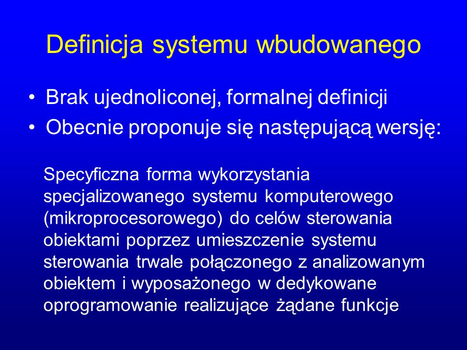 Definicja systemu wbudowanego