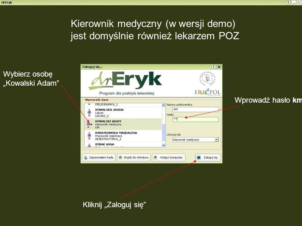 Kierownik medyczny (w wersji demo) jest domyślnie również lekarzem POZ