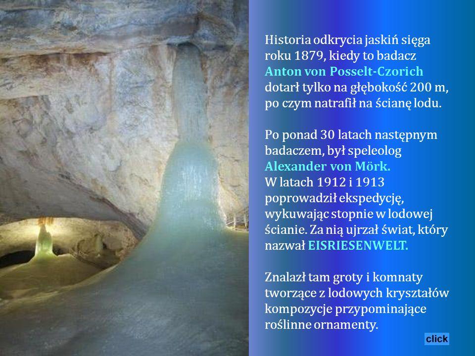 Historia odkrycia jaskiń sięga roku 1879, kiedy to badacz