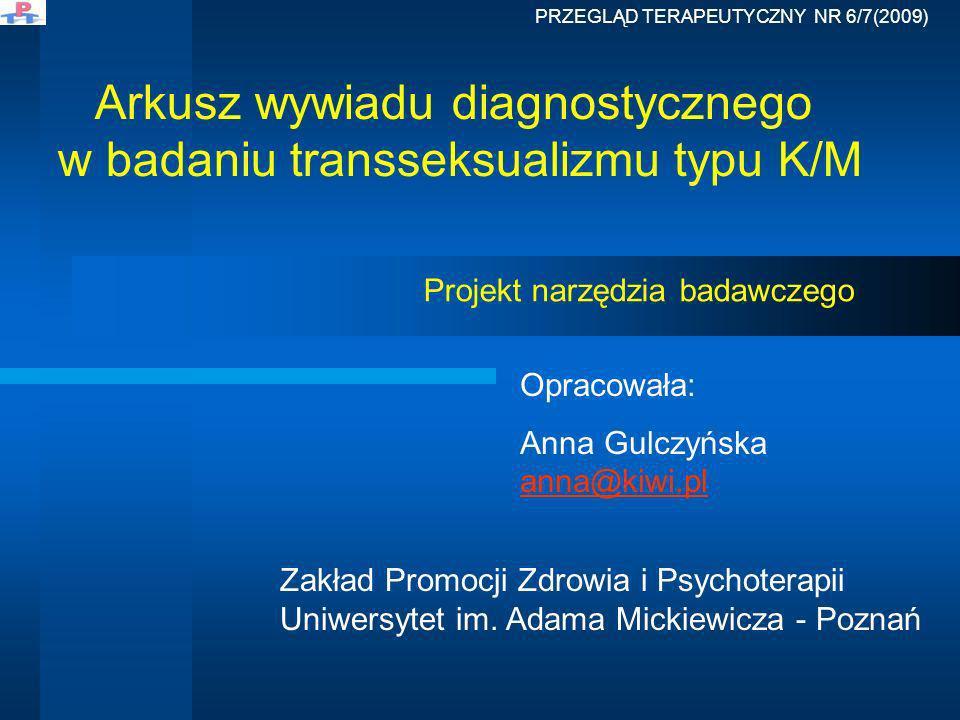 Arkusz wywiadu diagnostycznego w badaniu transseksualizmu typu K/M