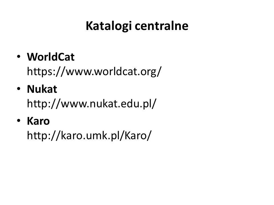 Katalogi centralne WorldCat https://www.worldcat.org/