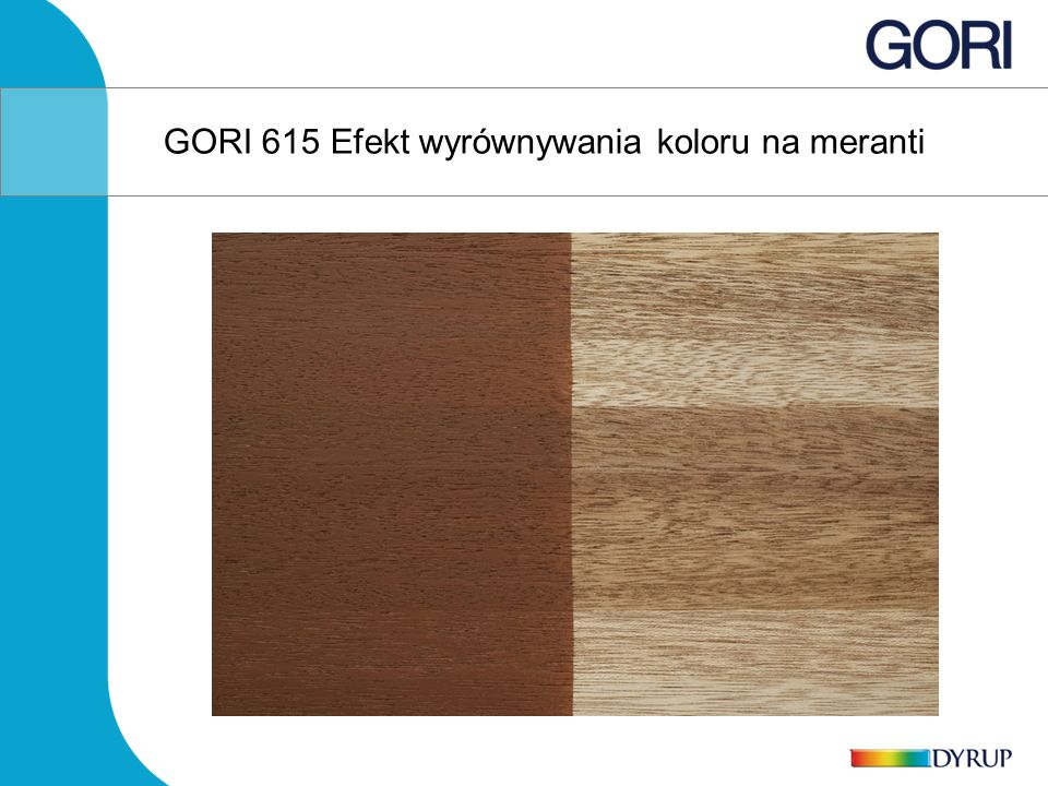 GORI 615 Efekt wyrównywania koloru na meranti