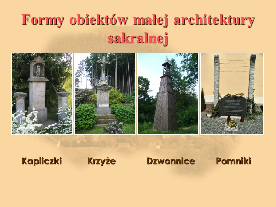 Formy obiektów małej architektury sakralnej
