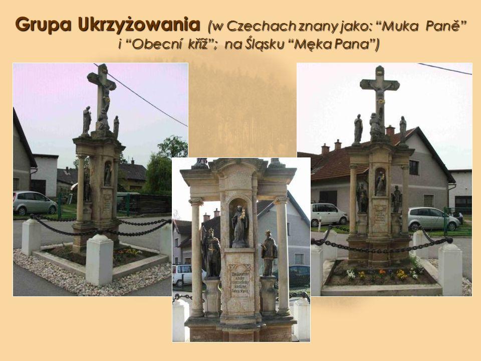Grupa Ukrzyżowania (w Czechach znany jako: Muka Paně i Obecní kříž ; na Śląsku Męka Pana )