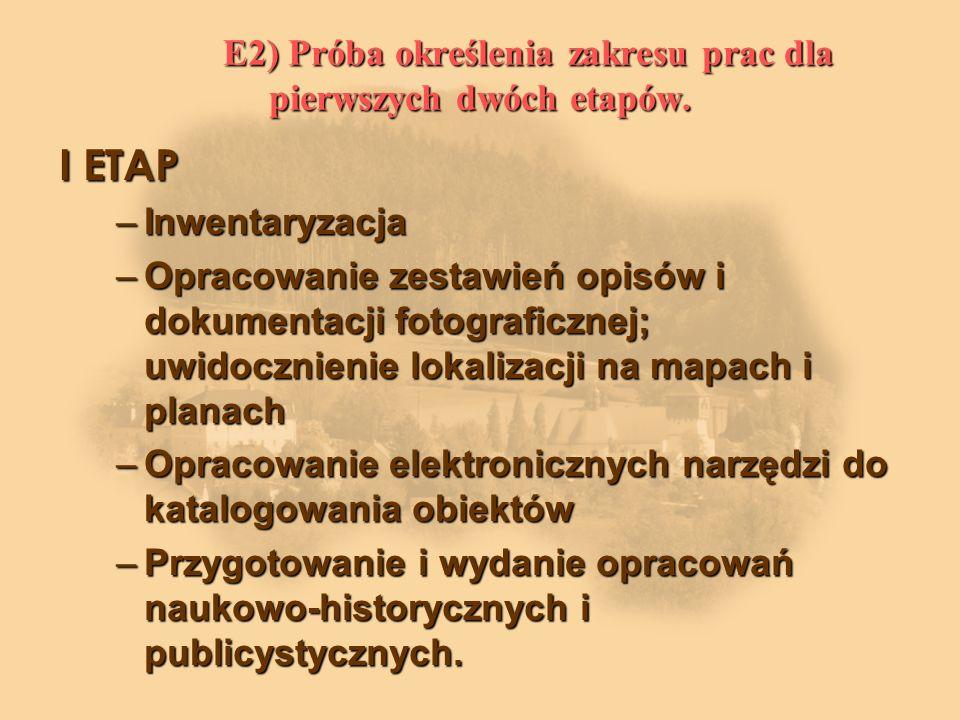 E2) Próba określenia zakresu prac dla pierwszych dwóch etapów.