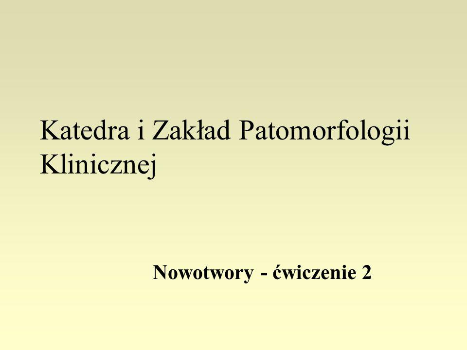Katedra i Zakład Patomorfologii Klinicznej
