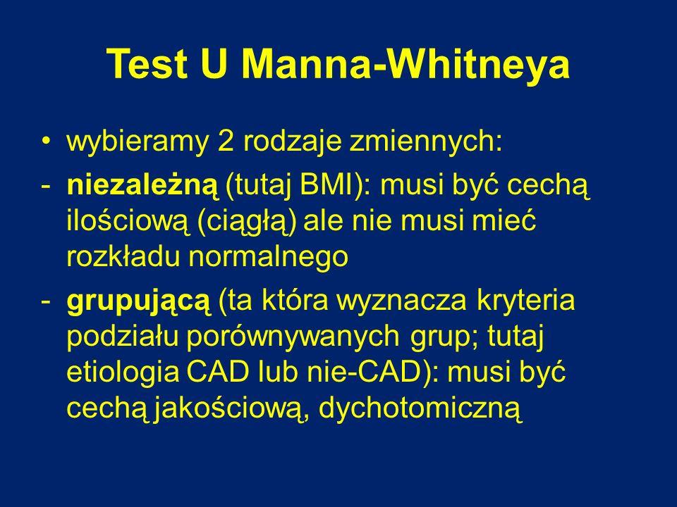 Test U Manna-Whitneya wybieramy 2 rodzaje zmiennych: