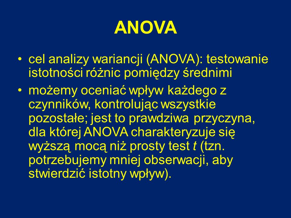 ANOVA cel analizy wariancji (ANOVA): testowanie istotności różnic pomiędzy średnimi.