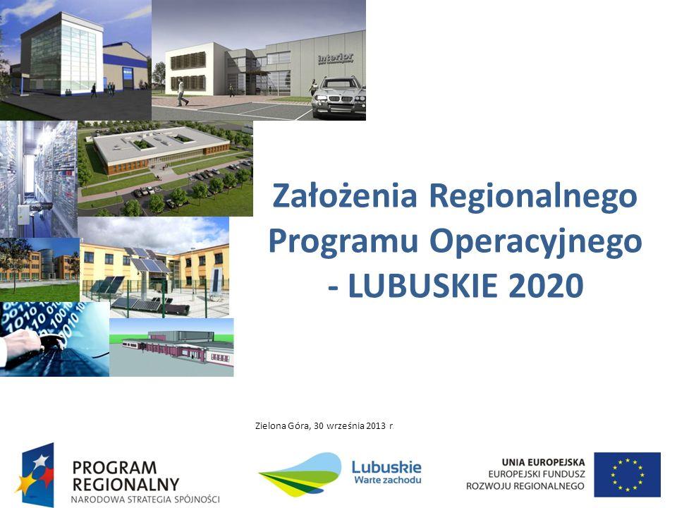 Założenia Regionalnego Programu Operacyjnego - LUBUSKIE 2020