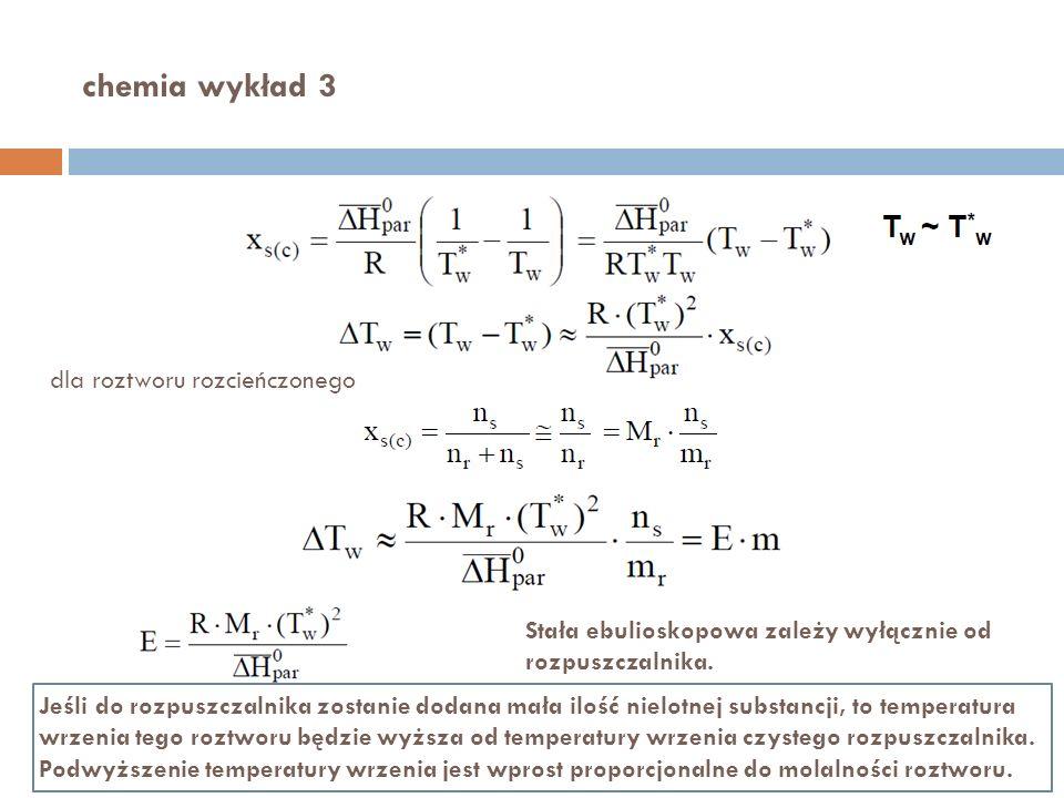 chemia wykład 3 dla roztworu rozcieńczonego