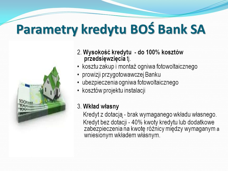Parametry kredytu BOŚ Bank SA